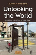 Unlocking the World: Education in an Ethic of Hospitality