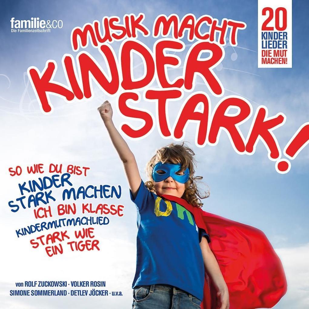 Musik macht Kinder stark Vol. 1