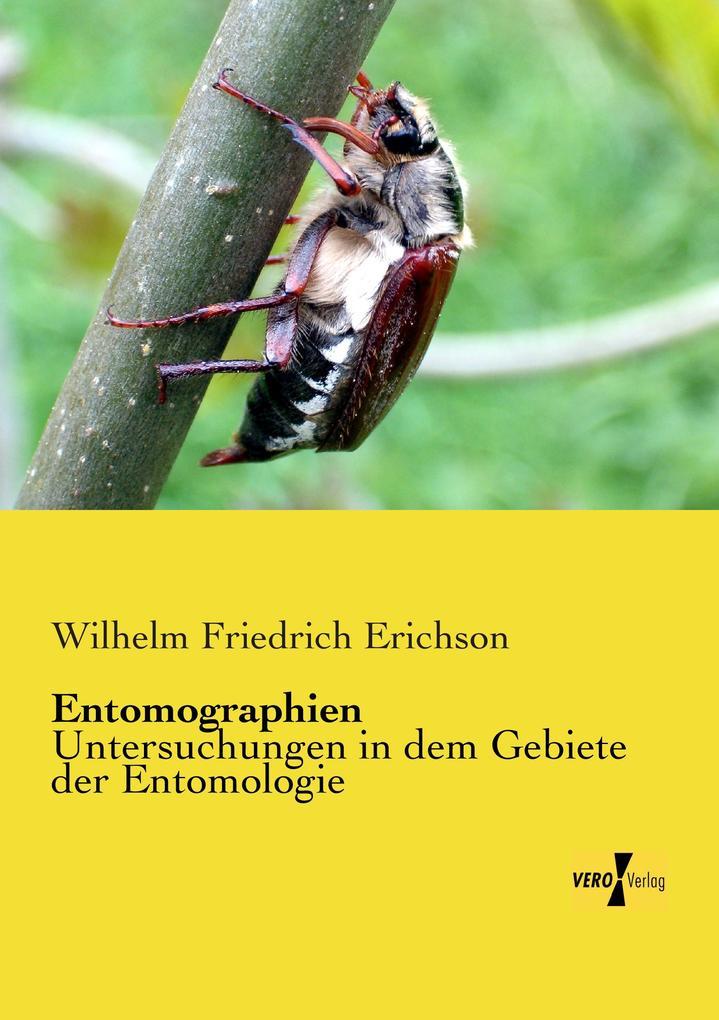 Entomographien als Buch von Wilhelm Friedrich E...