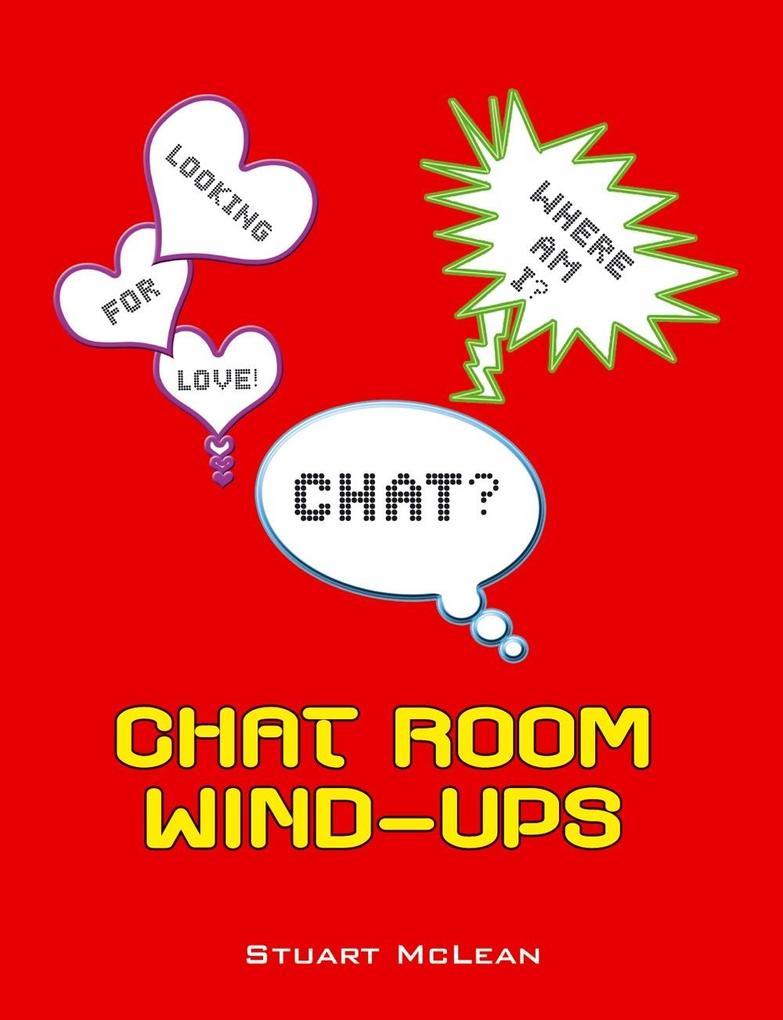 Chat Room Wind-Ups als eBook Download von Stuar...
