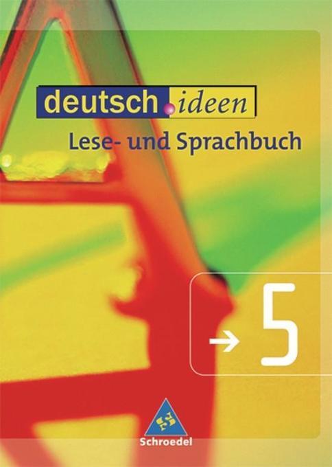 deutsch.ideen 5. Schülerband. Lese- und Sprachbuch. S 1. Rechtschreibung 2006. Niedersachsen als Buch