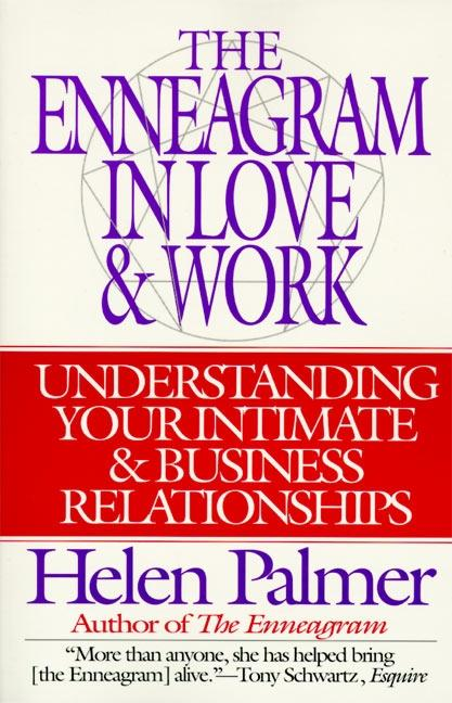 The Enneagram in Love and Work Understanding Your Intimate and Business Relationships als Taschenbuch