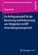 Ein Reifegradmodell für die Bewertung und Verbesserung von Fähigkeiten im ERP-Anwendungsmanagement