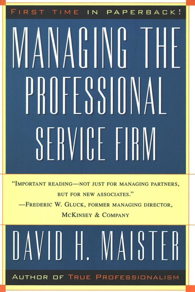 Managing the Professional Service Firm als Taschenbuch