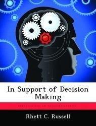 In Support of Decision Making als Taschenbuch v...