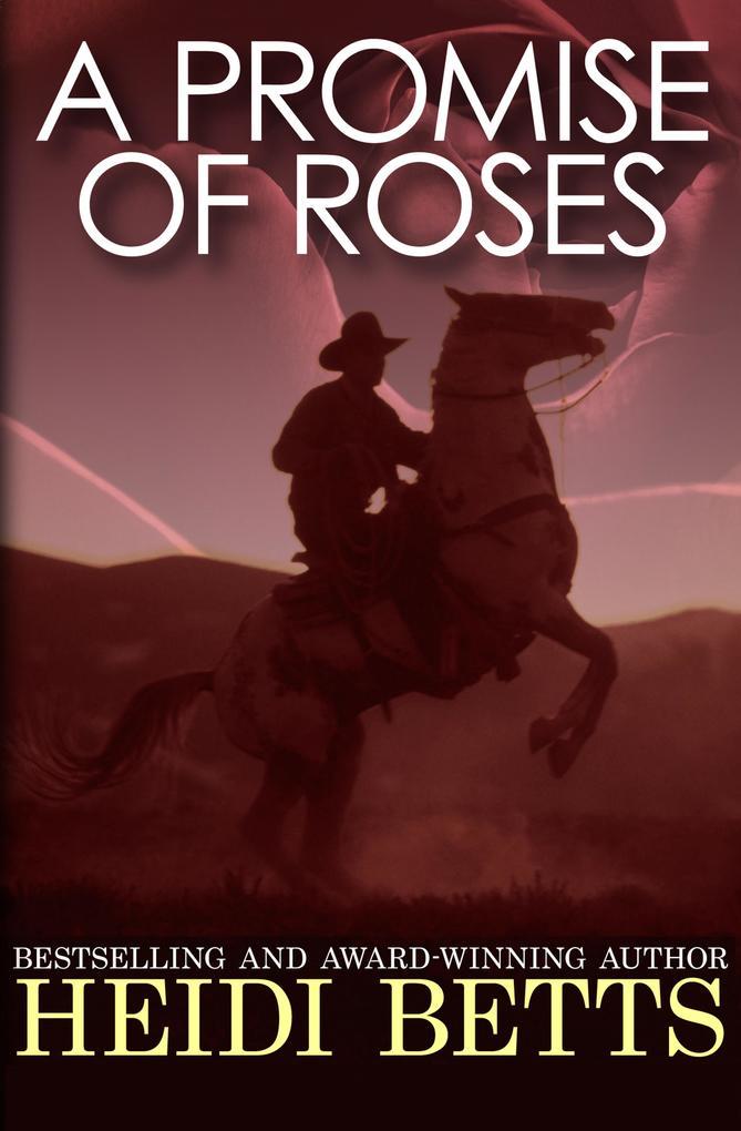 A Promise of Roses als eBook Download von Heidi...