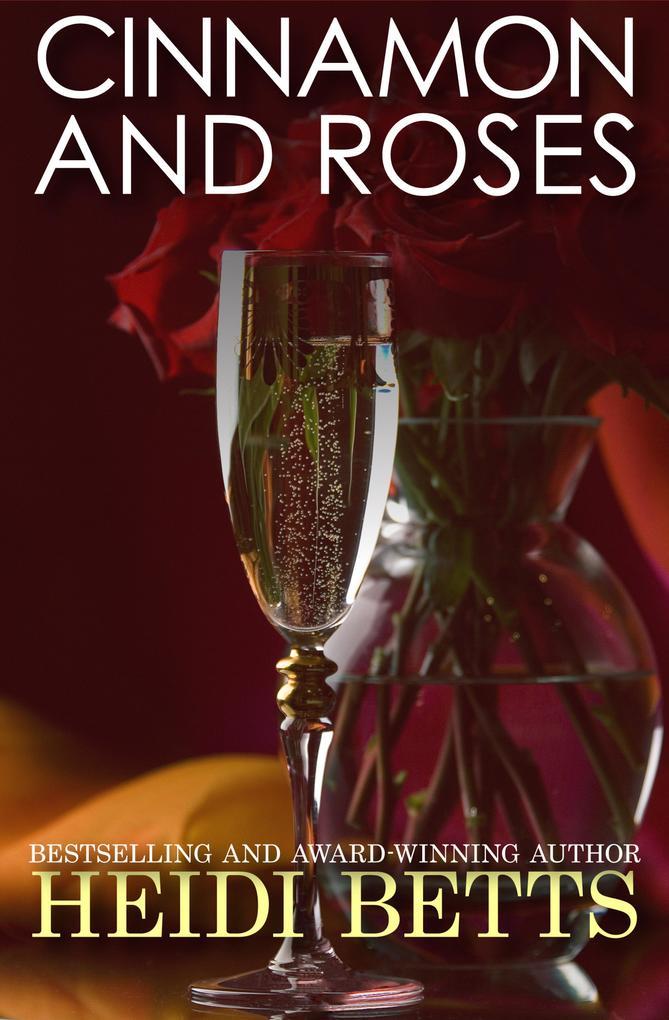 Cinnamon and Roses als eBook Download von Heidi...