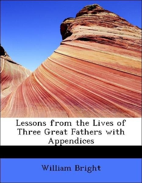 Lessons from the Lives of Three Great Fathers w...