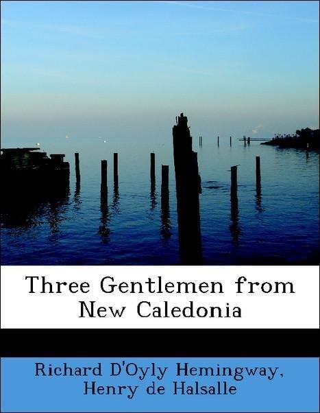 Three Gentlemen from New Caledonia als Taschenb...