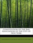 Constitution of the Bar Association of the City of New York