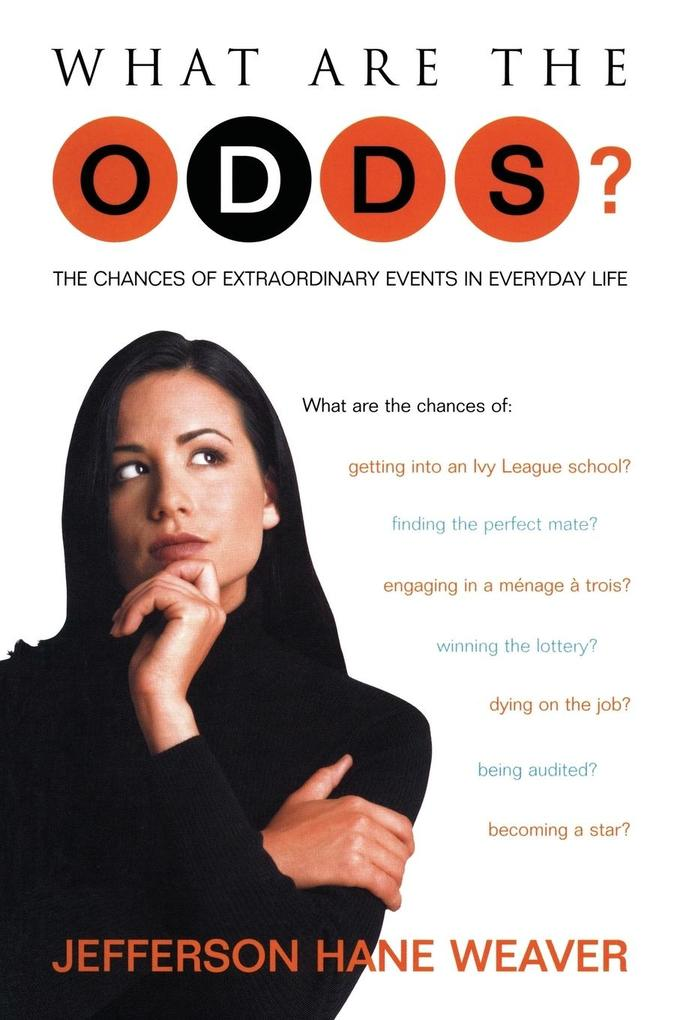 What Are the Odds?: The Chances of Extraordinary Events in Everyday Life als Taschenbuch