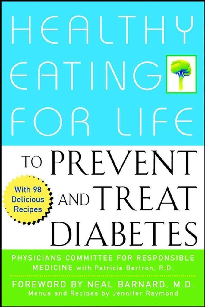 Healthy Eating for Life to Prevent and Treat Diabetes als Buch
