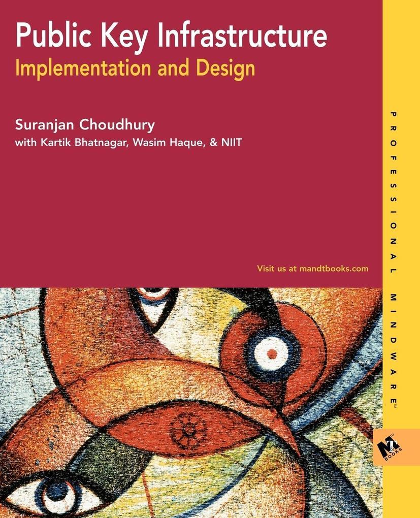 Public Key Infrastructure Implementation and Design als Taschenbuch