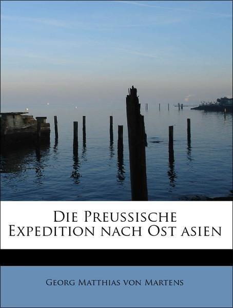 Die Preussische Expedition nach Ost asien als T...