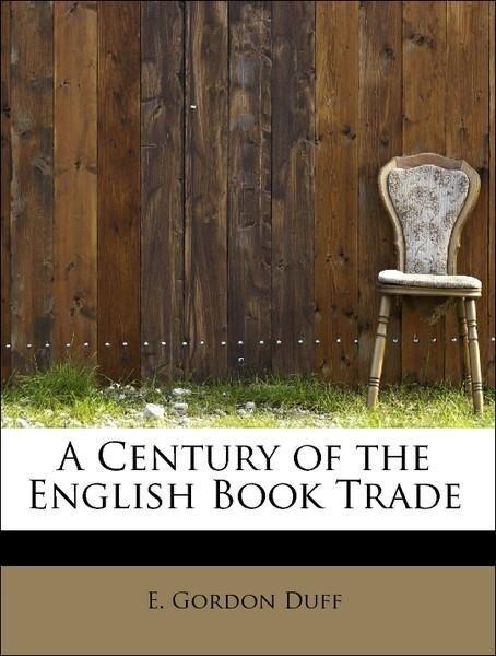 A Century of the English Book Trade als Taschen...