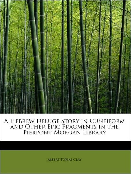 A Hebrew Deluge Story in Cuneiform and Other Ep...