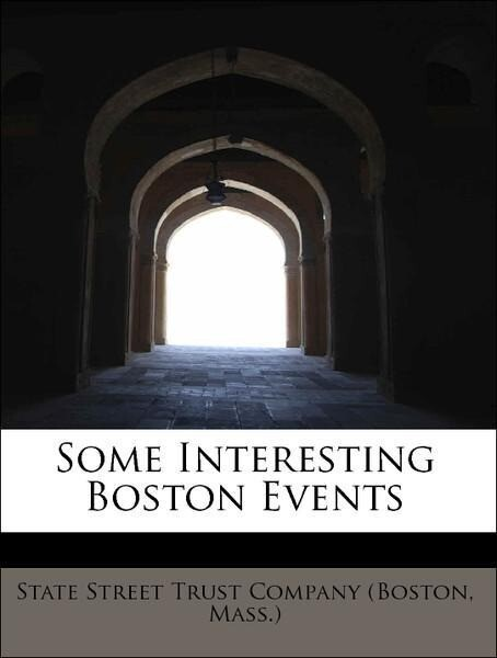Some Interesting Boston Events als Taschenbuch ...