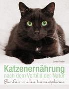 Katzenernährung nach dem Vorbild der Natur