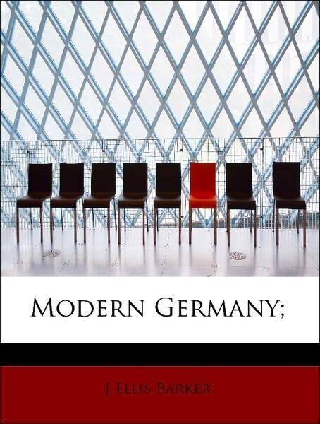 Modern Germany; als Taschenbuch von J Ellis Barker