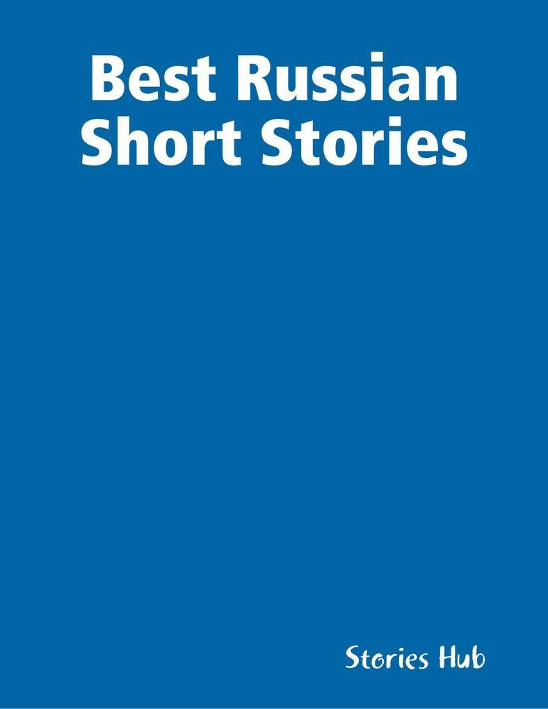 Best Russian Short Stories als eBook Download v...