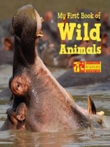My First Book of Wild Animals als eBook Downloa...