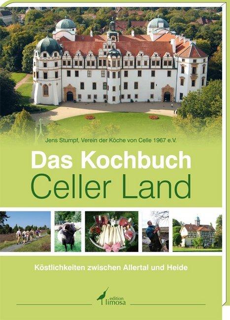 Das Kochbuch Celler Land als Buch von Jens Stumpf