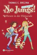 No Jungs! 23. Hexen in der Hitparade