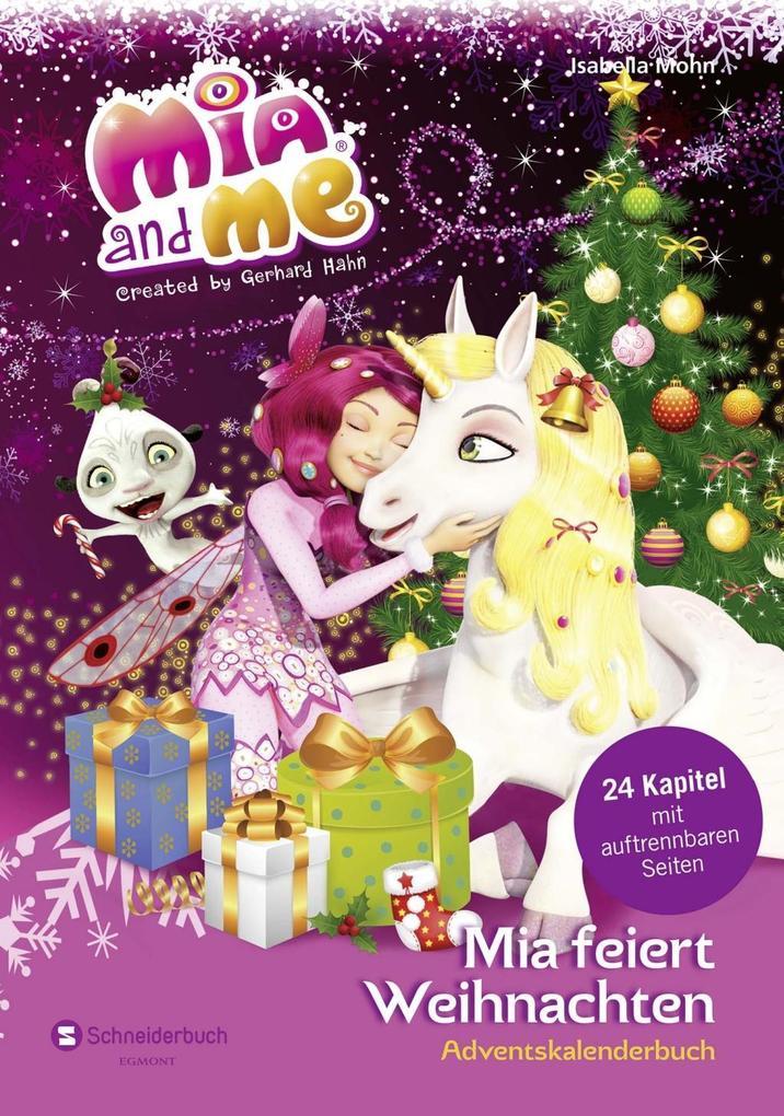 Mia and me - Mia feiert Weihnachten als Buch vo...