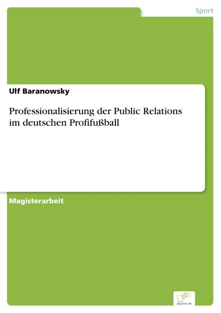 Professionalisierung der Public Relations im de...
