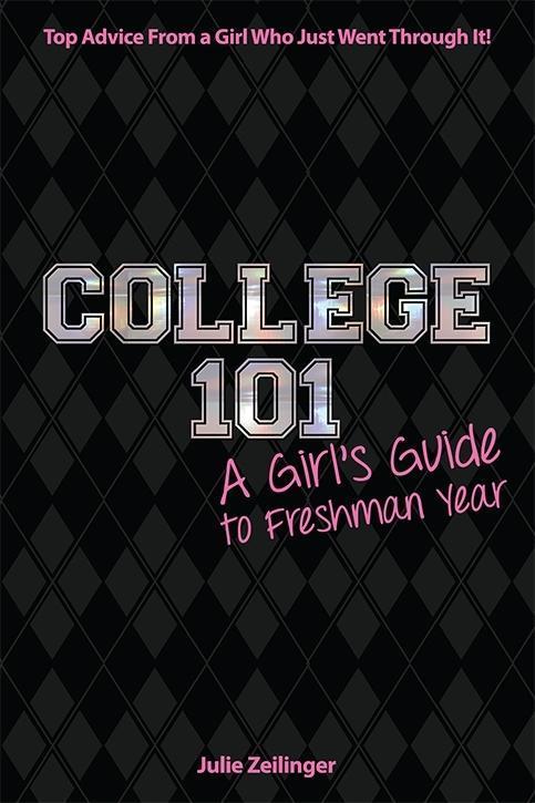 College 101 als eBook Download von Julie Zeilinger