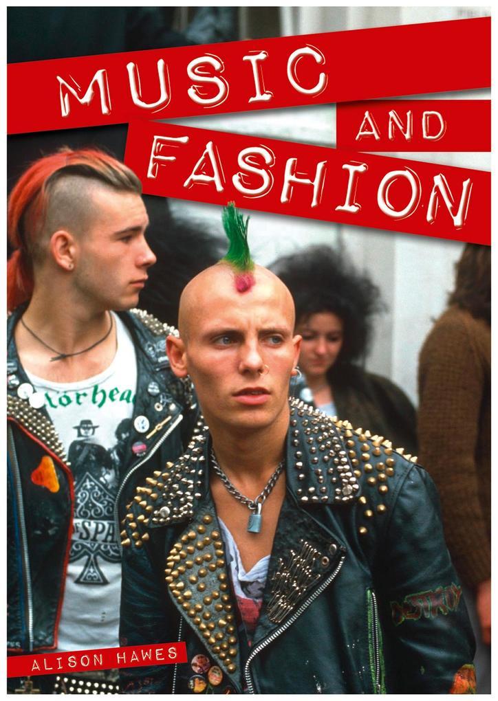 Music and Fashion als eBook Download von Alison...