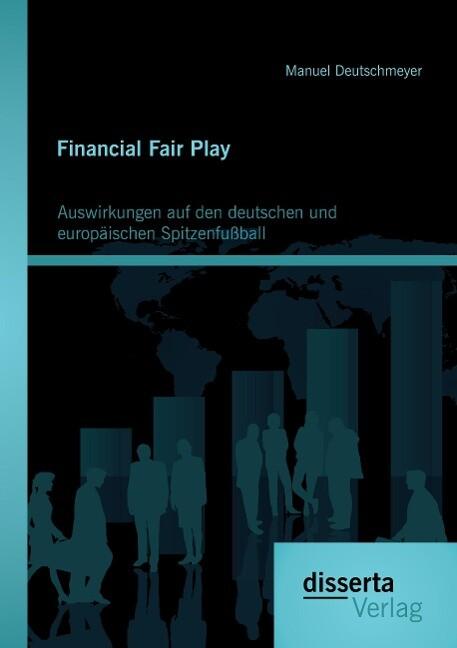 Financial Fair Play: Auswirkungen auf den deuts...