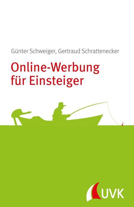 Online-Werbung für Einsteiger als Buch von Günt...