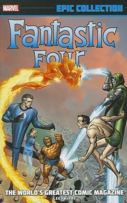 Fantastic Four Epic Collection: World´s Greates...