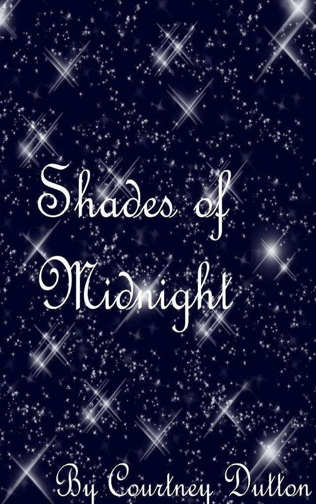 Shades of Midnight als Buch von Courtney Dutton