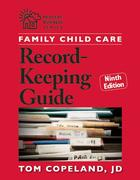 Family Child Care Record-Keeping Guide, Ninth Edition