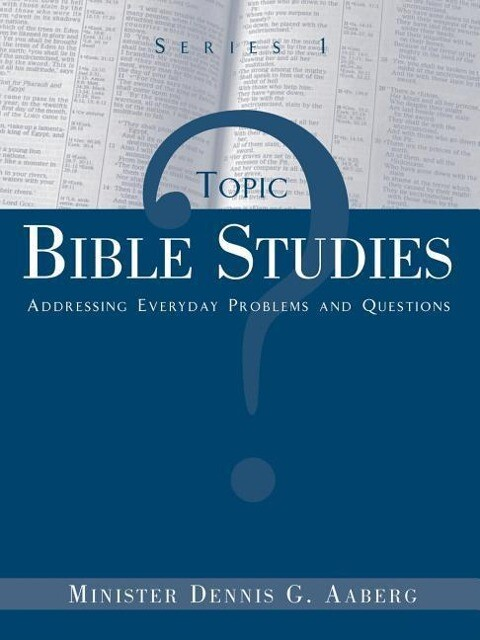 Topic Bible Studies Addressing Everyday Problems and Questions - Series 1 als Taschenbuch