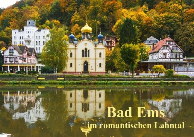 Bad Ems im romantischen Lahntal (Posterbuch DIN...