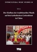 Der Einfluss der traditionellen Musik auf den katholischen Gottesdienst in China