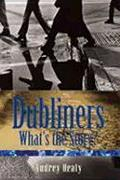 Dubliners: What's the Story?