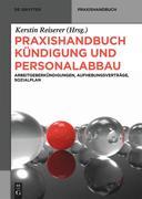 Praxishandbuch Kündigung und Personalabbau