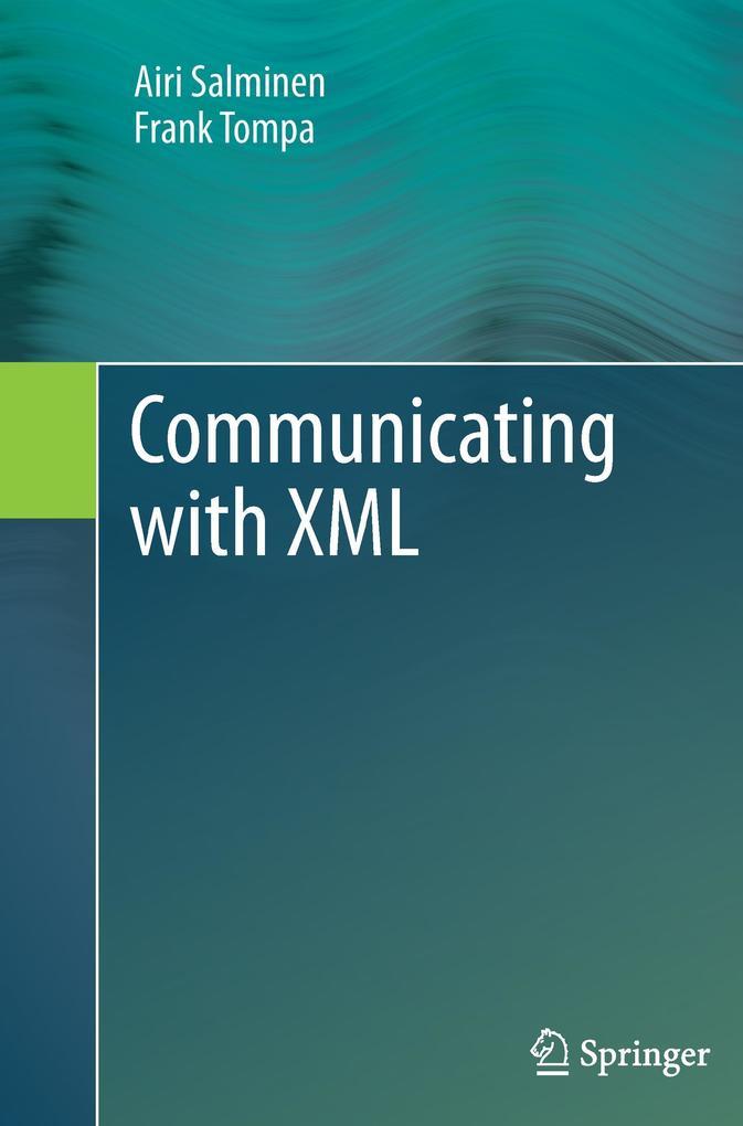 Communicating with XML als Buch von Airi Salmin...