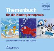 Themenbuch für die Kindergartenpraxis