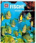 Fische. Wunderwelt im Wasser