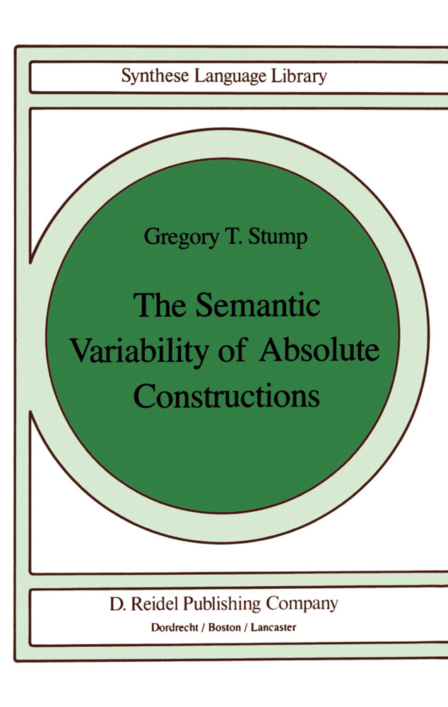 The Semantic Variability of Absolute Constructions als Buch