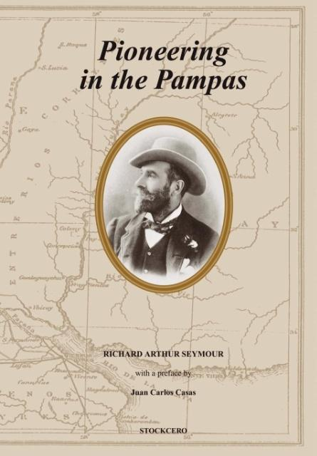 Pioneering in the Pampas als Buch