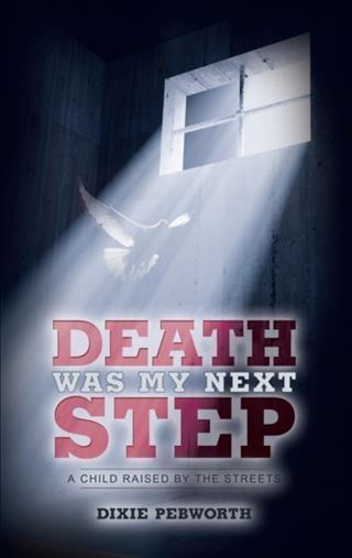 Death Was My Next Step als eBook Download von D...