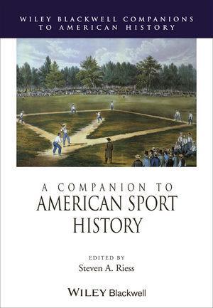 A Companion to American Sport History als eBook...