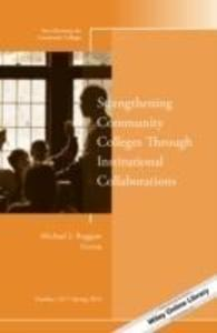 Strengthening Community Colleges Through Instit...