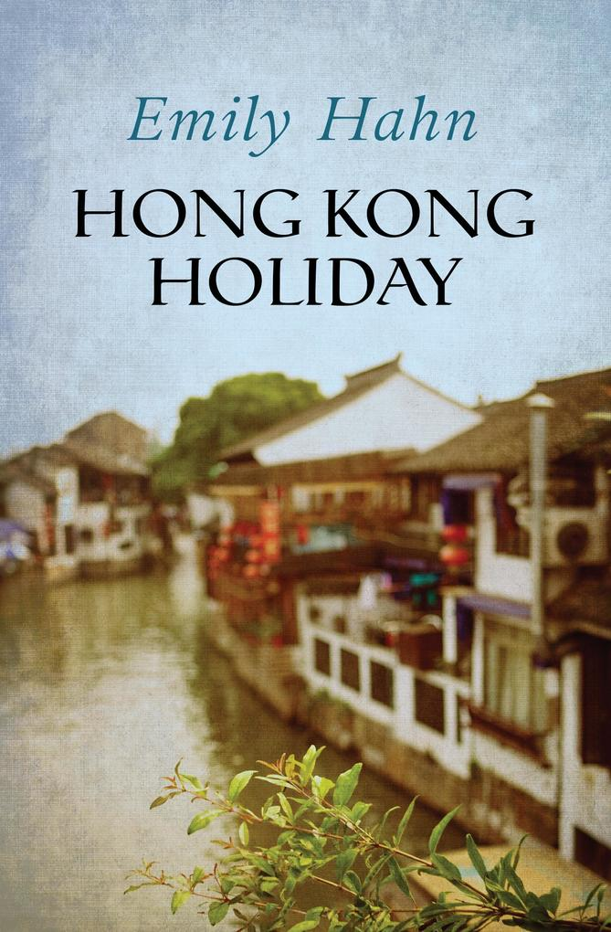 Hong Kong Holiday als eBook Download von Emily ...
